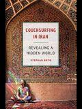 Couchsurfing in Iran: Revealing a Hidden World