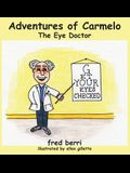 Adventures of Carmelo-The Eye Doctor