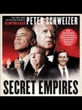 Secret Empires Lib/E: How the American Political Class Hides Corruption and Enriches Family and Friends
