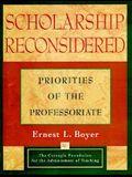 Scholarship Reconsidered: Priorities of the Professoriate