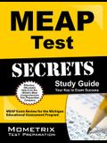 MEAP Test Secrets Study Guide: MEAP Exam Review for the Michigan Educational Assessment Program (Mometrix Secrets Study Guides)