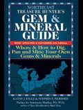 Northeast Treasure Hunter's Gem and Mineral Guide (6th Edition): Where and How to Dig, Pan and Mine Your Own Gems and Minerals