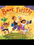 Book Fiesta!: Celebrate Children's Day/Book Day; Celebremos El Dia de Los Ninos/El Dia de Los Libros (Bilingual Spanish-English)