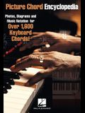 Picture Chord Encyclopedia for Keyboard: Photos, Diagrams and Music Notation for Over 1,600 Keyboard Chords