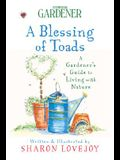 Country Living Gardener A Blessing of Toads: A Gardener's Guide to Living with Nature
