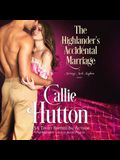 The Highlander's Accidental Marriage: A Marriage Mart Mayhem Novel