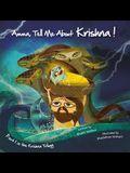 Amma Tell Me about Krishna!: Part 1 in the Krishna Trilogy
