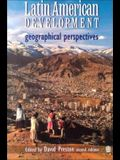 Latin American Development: Geographical Perspectives