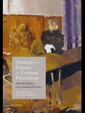 Obstacles to Fairness in Criminal Proceedings: Individual Rights and Institutional Forms