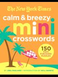 The New York Times Small and Mighty Mini Crosswords: 150 Easy Fun-Sized Puzzles