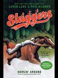 Horsin' Around (Turtleback School & Library Binding Edition) (Sluggers (Pb))
