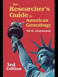 The Researcher's Guide to American Genealogy. 3rd Edition. Paperback Version
