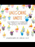 Unicorns Unite: How Nonprofits and Foundations Can Build Epic Partnerships