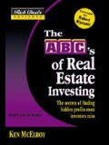 Rich Dad's Advisors : The ABC's of Real Estate Investing: The Secrets of Finding Hidden Profits Most Investors Miss