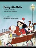 Being Like Bella: A children's book about empathy and compassion and the importance of accepting others for who they are.