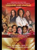 Unleashed and Unafraid - Volume II: Courageous Women Transforming Generations Through the Excellence of Leadership