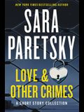 Love & Other Crimes: Stories
