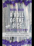 A Roll of the Dice: a story of loss, love and genetics