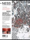 -Ness 2: On Architecture, Life, and Urban Culture: Mad World Pictures