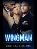 Wingman: A Black Sequinned Bows And Champagne Nights Prequel Novella