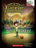 The Hall Monitors Are Fired!: A Branches Book (Eerie Elementary #8), 8