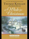 A Wish for Christmas: A Cape Light Novel
