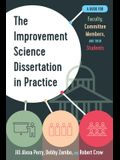 The Improvement Science Dissertation in Practice: A Guide for Faculty, Committee Members, and Their Students