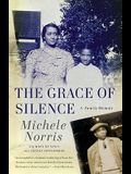 The Grace of Silence: A Family Memoir