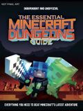 The Essential Minecraft Dungeons Guide: The Complete Guide to Becoming a Dungeon Master