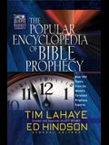 The Popular Encyclopedia of Bible Prophecy: Over 150 Topics from the World's Foremost Prophecy Experts (Tim LaHaye Prophecy LibraryTM)