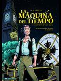 La Maquina del Tiempo (Classic Fiction) (Spanish Edition)