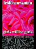 Girls Will Be Girls: A Novella and Short Stories