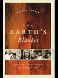 The Earth's Blanket: Traditional Teachings for Sustainable Living