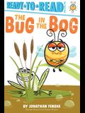 The Bug in the Bog: Ready-To-Read Pre-Level 1