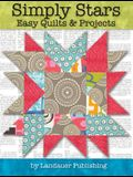 Simply Stars: Easy Quilts & Projects