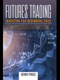 Futures Trading Investing for Beginners 2020: : learn to make money on the stock exchange, to generate passive profits, choose titles, tricks, financi