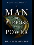 A Man of Purpose and Power: A 90 Day Devotional