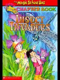 Insect Invaders (Magic School Bus Chapter Book #11)