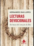 Lecturas Devocionales - En Busca del Corazon Dios