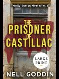 The Prisoner of Castillac: (Molly Sutton Mysteries 3) LARGE PRINT