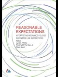 Reasonable Expectations: Interpreting Insurance Policies in Common Law Jurisdictions