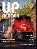U.P. Reader -- Volume #4: Bringing Upper Michigan Literature to the World