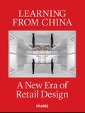 Learning from China: A New Era of Retail Design