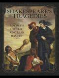Shakespeare's Tragedies: Macbeth, Othello, King Lear and Hamlet: Slip-Case Edition