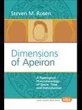Dimensions of Apeiron: A Topological Phenomenology of Space, Time, and Individuation (Value Inquiry Book Series 154) (Philosophy and Psychology)