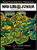 Teenage Mutant Ninja Turtles Mad Libs Junior