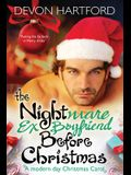 The Nightmare Ex-Boyfriend Before Christmas: A modern day Christmas Carol