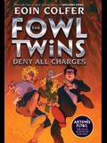 The Fowl Twins Deny All Charges: The Fowl Twins, Book 2