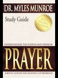 Understanding the Purpose and Power of Prayer: Earthly License for Heavenly Interference (Study Guide)