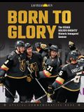 Born to Glory: The Vegas Golden Knights' Historic Inaugural Season